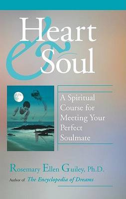 Heart and Soul by Rosemary Ellen Guiley