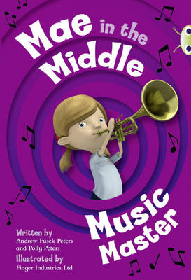 BC Lime A/3C Mae in the Middle: Music Master by Andrew Fusek Peters
