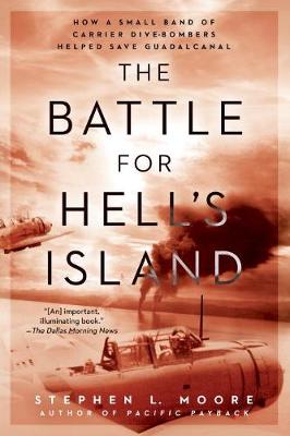 The Battle For Hell's Island by Stephen L Moore