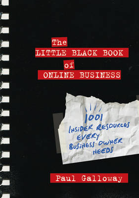 Little Black Book of Online Business by Paul Galloway