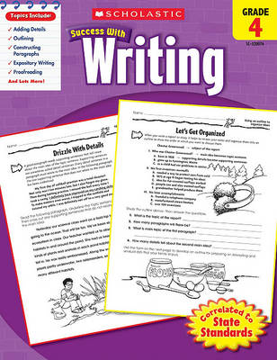 Scholastic Success with Writing, Grade 4 by Professor Barbara Adams