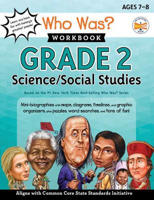 Who Was? Workbook: Grade 2 Science/Social Studies book