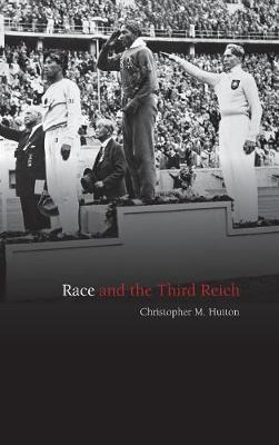 Race and the Third Reich by Christopher M. Hutton