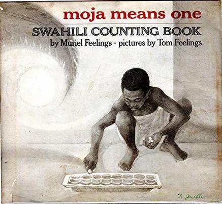 Moja Means One by Muriel L Feelings