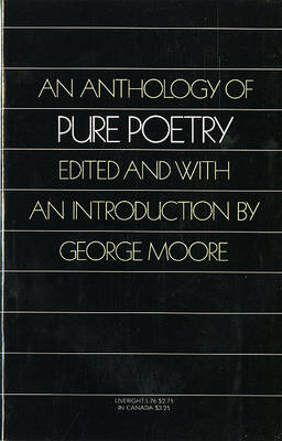 An Anthology of Pure Poetry by George Moore