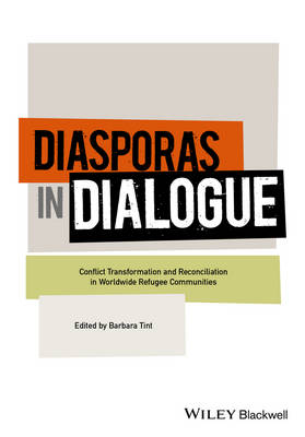 Diasporas in Dialogue by Barbara Tint