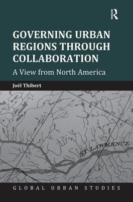 Governing Urban Regions Through Collaboration book