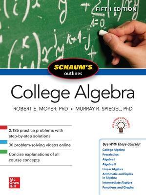 Schaum's Outline of College Algebra, Fifth Edition by Murray R. Spiegel