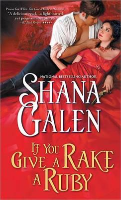 If You Give a Rake a Ruby by Shana Galen