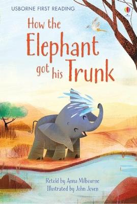 How the Elephant Got His Trunk book