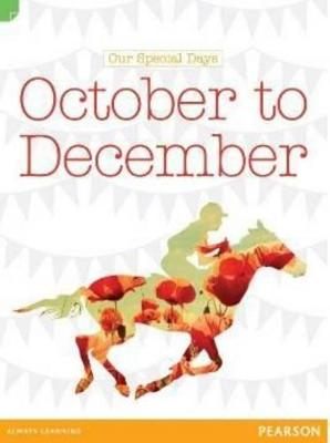 Discovering History (Middle Primary) Our Special Days: October to December (Reading Level 30/F&P Level U) by Cameron Macintosh
