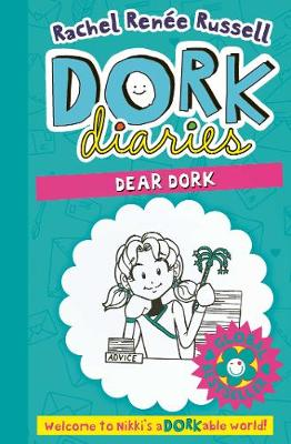 Dork Diaries: Dear Dork by Rachel Renee Russell