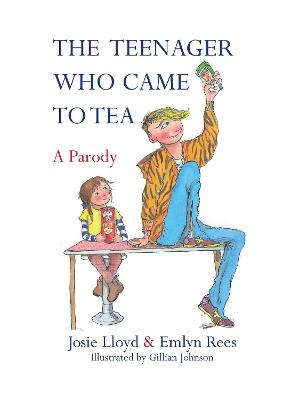 Teenager Who Came to Tea by Emlyn Rees