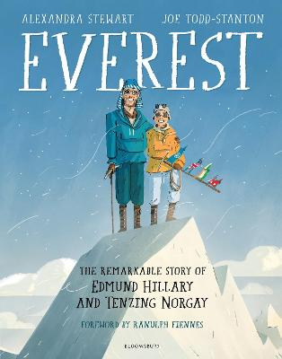 Everest: The Remarkable Story of Edmund Hillary and Tenzing Norgay by Alexandra Stewart