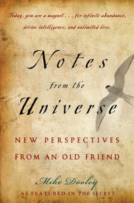 Notes from the Universe by Mike Dooley