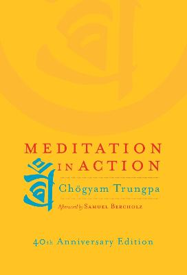 Meditation In Action book