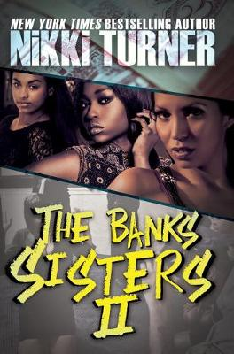 The Banks Sisters 2 by Nikki Turner
