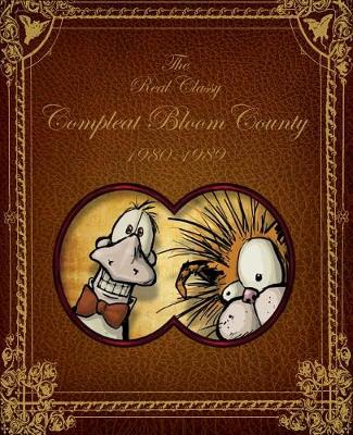 Bloom County Real, Classy, & Compleat 1980-1989 book