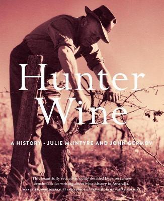 Hunter Wine by Julie McIntyre