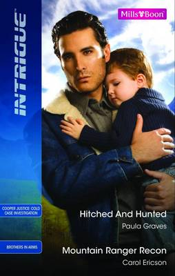 Hitched And Hunted / Mountain Ranger Recon by Carol Ericson