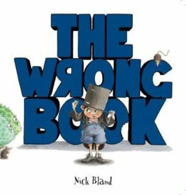 WRONG BOOK BOARD BOOK by Nick Bland