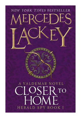 Closer to Home by Mercedes Lackey