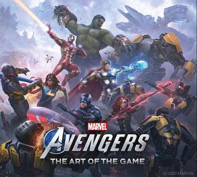 Marvel's Avengers - The Art of the Game by Paul Davies
