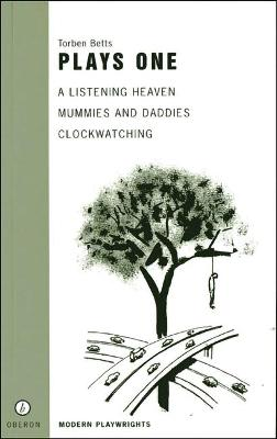 """Betts: Plays One Plays One """"A Listening Heaven"""", """"Mummies and Daddies"""", """"Clockwatching"""" by Torben Betts"""