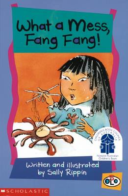 What a Mess, Fang Fang! by Sally Rippin