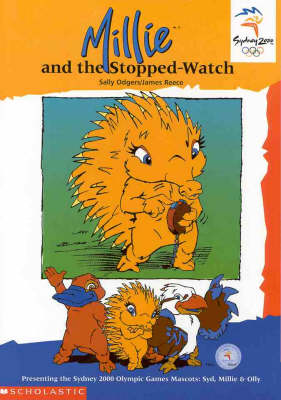 Olympic Mascots: Book 2: Millie and the Stopped Watch book