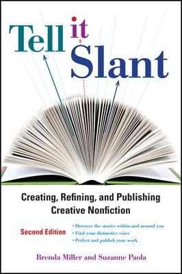 Tell It Slant, Second Edition by Brenda Miller