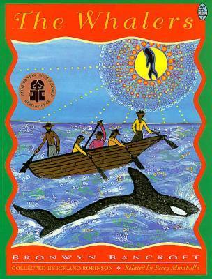 The Whalers by Bronwyn Bancroft