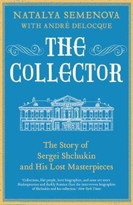 The Collector by Natalya Semenova