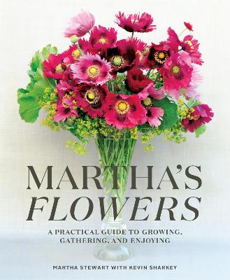 Martha's Flowers by Martha Stewart