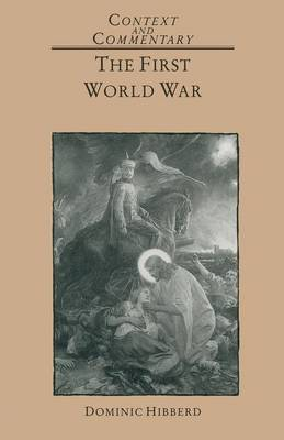 The First World War by Dominic Hibberd