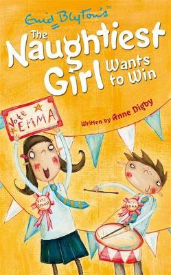 Naughtiest Girl: Naughtiest Girl Wants To Win book