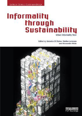 Informality through Sustainability: Urban Informality Now book