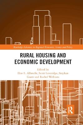 Rural Housing and Economic Development by Don E. Albrecht
