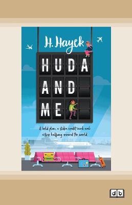 Huda and Me by H. Hayek