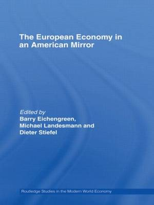 The The European Economy in an American Mirror by Barry Eichengreen