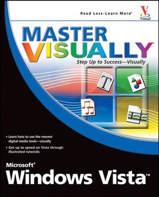 Master Visually Microsoft Windows Vista by Rob Tidrow