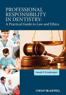 Professional Responsibility in Dentistry book