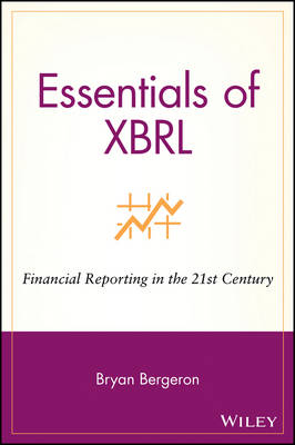 Essentials of XBRL by Bryan Bergeron