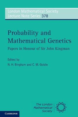 Probability and Mathematical Genetics by N. H. Bingham