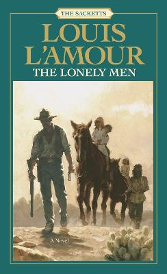 Lonely Men by Louis L'Amour