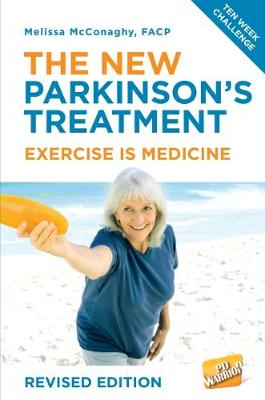 The New Parkinson's Treatment: Exercise is Medicine by Melissa McConaghy