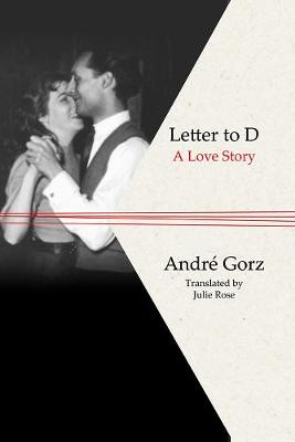 Letter to D by Andre Gorz