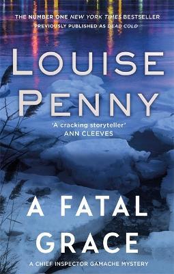 Fatal Grace by Louise Penny