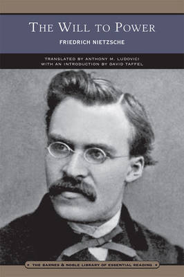 The Will to Power (Barnes & Noble Library of Essential Reading) by Friedrich Nietzsche