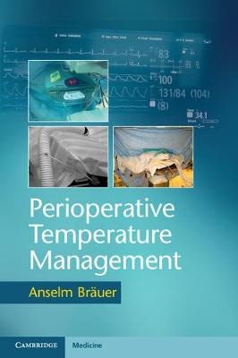 Perioperative Temperature Management by Anselm Brauer